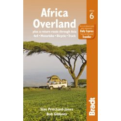 Africa Overland : plus a return route through Asia - 4x4* Motorbike* Bicycle* Truck útikönyv Bradt Guide, angol 2014