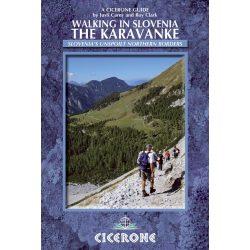 Szlovénia útikönyv Walking in Slovenia: The Karavanke Cicerone Press 2013 Karavankák útikönyv, túrakalauz angol