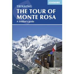 Tour of Monte Rosa : A Trekker's Guide Cicerone Press Monte Rosa hegymászó könyv 2015 angol