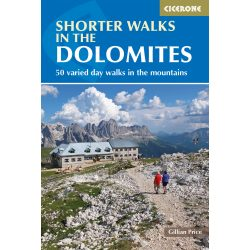 Dolomitok útikönyv, hegymászó könyv Shorter Walks in the Dolomites : 50 varied day walks in the mountains Cicerone Press 2015 angol