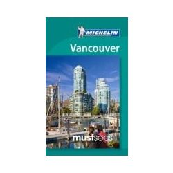 Vancouver útikönyv Michelin angol Must Sees Guide 2015