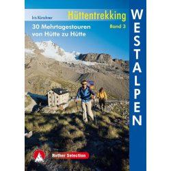 Hüttentrekking Band 3, Westalpen, Iris Kürschner
