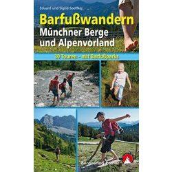 Barfußwandern Münchner Berge und Alpenvorland, Eduard und Sigrid Soeffker