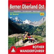 Berner Oberland Ost túrakalauz Bergverlag Rother német   RO 4012