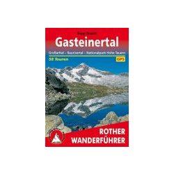 Gasteinertal – Großarltal I Raurisertal I Nationalpark Hohe Tauern túrakalauz Bergverlag Rother német   RO 4021