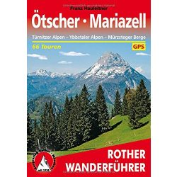 Ötscher I Mariazell – Türnitzer Alpen I Ybbstaler Alpen I Mürzsteger Berg túrakalauz Bergverlag Rother német   RO 4026