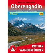 Oberengadin – St. Moritz I Zuoz I Pontresina túrakalauz Bergverlag Rother német   RO 4042