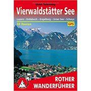 Vierwaldstätter See – Luzern I Entlebuch I Engelberg I Urner See I Schwyz túrakalauz Bergverlag Rother német   RO 4044