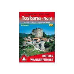 Toskana Nord – Apennin I Aquanische Alpen túrakalauz Bergverlag Rother német   RO 4115
