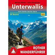Unterwallis – Vom Genfer See bis Sierre túrakalauz Bergverlag Rother német   RO 4128