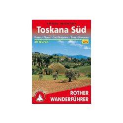 Toskana Süd – Florenz I Chianti I Siena I Maremma túrakalauz Bergverlag Rother német   RO 4169