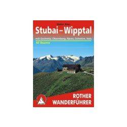 Stubai I Wipptal túrakalauz Bergverlag Rother német   RO 4172