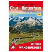 Chur I Hinterrhein túrakalauz Bergverlag Rother német   RO 4185