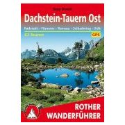 Dachstein-Tauern Ost túrakalauz Bergverlag Rother német   RO 4196