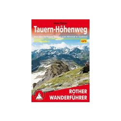 Tauern-Höhenweg túrakalauz Bergverlag Rother német   RO 4263