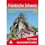 Fränkische Schweiz – Mit Oberem Maintal und Hersbrucker Schweiz túrakalauz Bergverlag Rother német   RO 4281