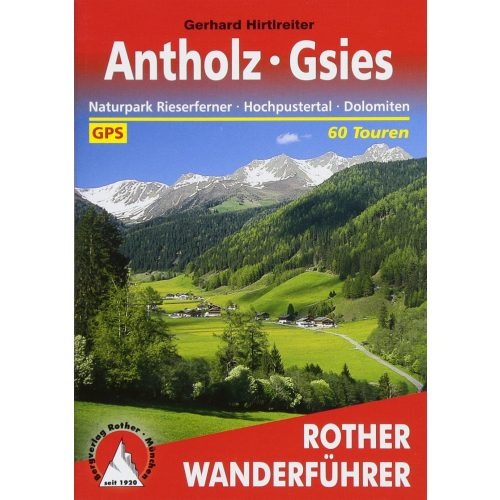 Antholz I Gsies – Hochpustertal túrakalauz Bergverlag Rother német   RO 4325