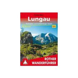 Lungau I Radstädter und Schladminger Tauern túrakalauz Bergverlag Rother német   RO 4341