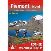 Piemont Nord – Vom Monte Rosa bis zum Monviso túrakalauz Bergverlag Rother német   RO 4360