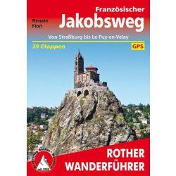 Französischer Jakobsweg – Straßburg bis Puy en Velay túrakalauz Bergverlag Rother német   RO 4366