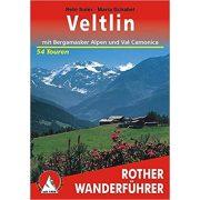 Veltlin – Mit Bergamasker Alpen und Val Camonica túrakalauz Bergverlag Rother német   RO 4373
