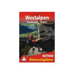 Westalpen – Frankreich I Italien túrakalauz Bergverlag Rother német   RO 4393