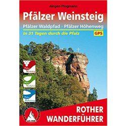 Pfälzer Weinsteig – Pfälzer Waldpfad I Pfälzer Höhenweg túrakalauz Bergverlag Rother német   RO 4401