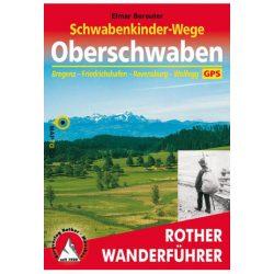 Oberschwaben – Schwabenkinder-Wege túrakalauz Bergverlag Rother német   RO 4413