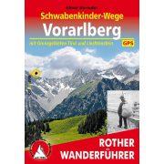 Vorarlberg – Schwabenkinder Wege túrakalauz Bergverlag Rother német   RO 4416