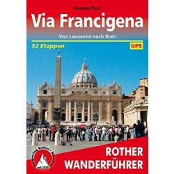 Via Francigena túrakalauz Bergverlag Rother német   RO 4426