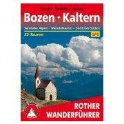 Bozen I Kaltern túrakalauz Bergverlag Rother német   RO 4444