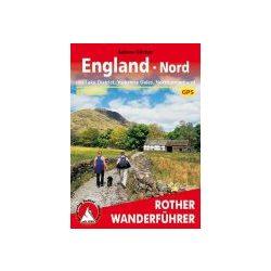 England Nord – Mit Lake District I Yorkshire Dales I Northumberland túrakalauz Bergverlag Rother német   RO 4448