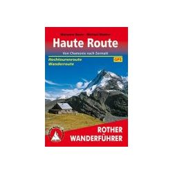 Haute Route túrakalauz Bergverlag Rother német   RO 4460
