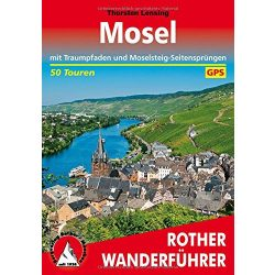 Mosel túrakalauz Bergverlag Rother német   RO 4507