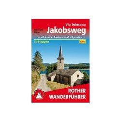 Via Tolosana  túrakalauz Bergverlag Rother német   RO 4508