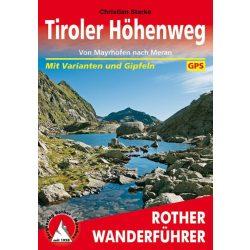 Tiroler Höhenweg túrakalauz Bergverlag Rother német   RO 4509