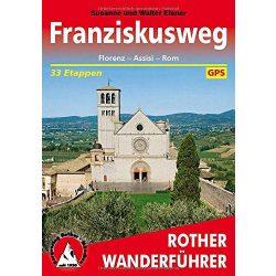 Franziskusweg – Florenz I Assisi I Rom túrakalauz Bergverlag Rother német   RO 4523