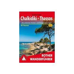 Chalkidiki I Thassos túrakalauz Bergverlag Rother német   RO 4533