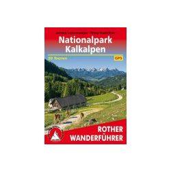 Kalkalpen, Nationalpark túrakalauz Bergverlag Rother német   RO 4539