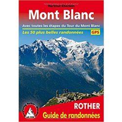 Mont Blanc túrakalauz Bergverlag Rother Wanderführer francia nyelven  RO 4901F