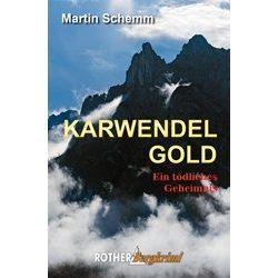 Karwendelgold, Ein tödliches Geheimnis, Martin Schemm