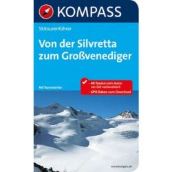 592. Von der Silvretta bis zum Großglockner, SkitourenAtlas túraatlasz Wanderatlanten