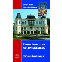 Tematikus utak Szlovákiában  túrakalauz Kornétás 2016