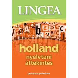 Holland nyelvtani áttekintés holland - magyar szótár Lingea