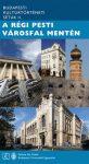 A régi pesti városfal mentén - Budapesti kultúrtörténeti séták II.  2015, Budapest útikönyv  Fekete Sas kiadó