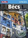 Bécs útikönyv Lingea-Berlitz Barangoló 2016