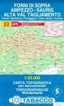 02. Forni di Sopra - Ampezzo - Sauris - Alta Val Tagliamento turista térkép Tabacco 1: 25 000