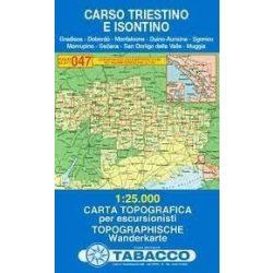 047. Carso Triestino E Isontino turista térkép Tabacco 1: 25 000