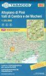 062. Altopiano di Pine turista térkép Tabacco 1: 25 000    Valli di Cembra e dei Mocheni