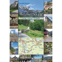 Nagy kerékpáros túrakönyv 3. atlasz Gyulafi József